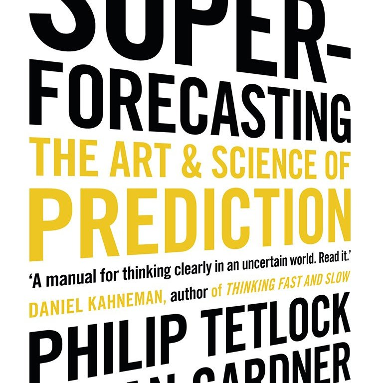 Superforecasting: The Art and Science of Prediction book cover